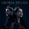 Gloria Regali - Tommee Profitt