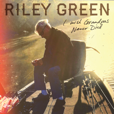 Riley Green - I Wish Grandpas Never Died Song Reviews