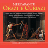 Anthony Michaels-Moore, Marcus Jerome, Alastair Miles, David Parry, Philharmonia Orchestra, Nelly Miricioiu, Jennifer Rhys-Davies & Paul Nilon - Mercadante: Orazi e Curiazi Grafik