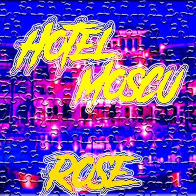 Hotel Moscú - EP - Rose