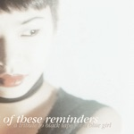 Of These Reminders: A Tribute to Black Tape for a Blue Girl