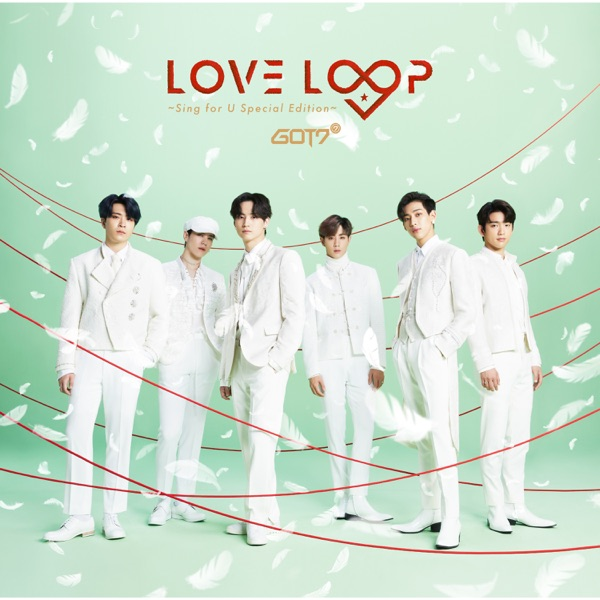 Love Loop (Sing for U Special Edition) - EP