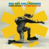 Higher Ground / If You Want Me To Stay (Remixes) - EP, Red Hot Chili Peppers