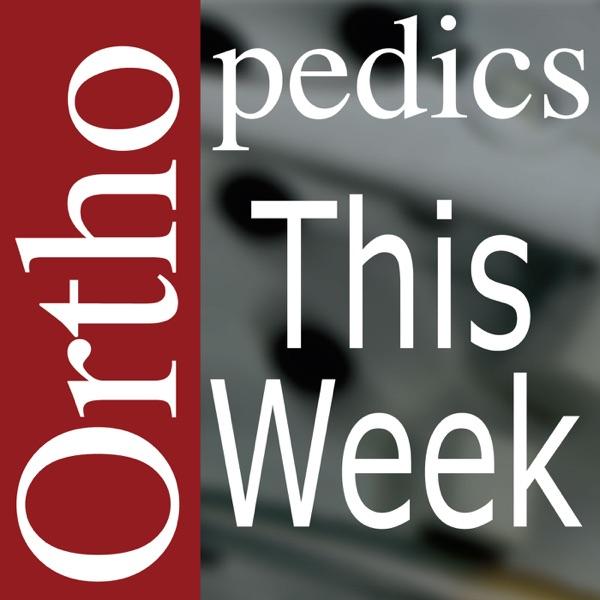 Orthopedics This Week