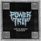 Power Trip - Conditioned to Death (Live)