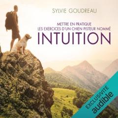 Mettre en pratique les exercices d'un chien pisteur nommé Intuition