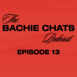 Cameo Guys Present The Bachie Chats Podcast The Bachie Chats