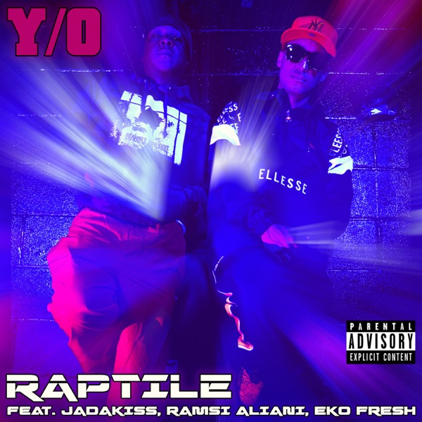 Y/O (feat. Jadakiss, Ramsi Aliani & Eko Fresh) - Single