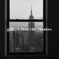I Don't Like Mondays. - gift artwork