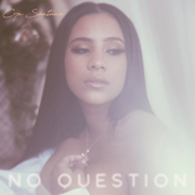 No Question - Cyn Santana - Cyn Santana