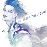 NO SLEEP TILL TOKYO - MIYAVI