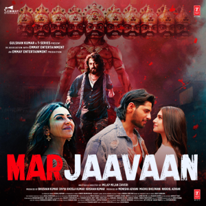 Payal Dev, Tanishk Bagchi, Kalyanji-Anandji, Laxmikant-Pyarelal, Meet Bros, Aditya Dev, Sanjay Chaudhary & Yo Yo Honey Singh - Marjaavaan (Original Motion Picture Soundtrack)