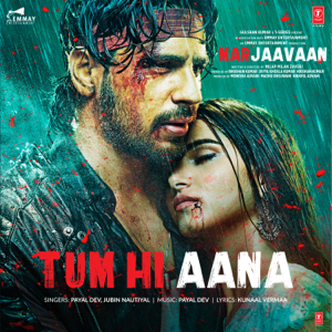 """Payal Dev & Jubin Nautiyal - Tum Hi Aana (From """"Marjaavaan"""")"""