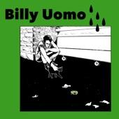 Billy Uomo - As Tears Go By