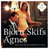 Björn Skifs & Agnes - When You Tell the World You're Mine (Church Version) bild