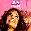 Joy (feat. Tom Parker)