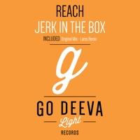 Reach! - JERK IN THE BOX