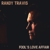 Randy Travis - Fool's Love Affair  artwork