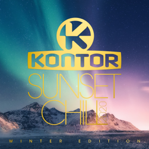 Verschiedene Interpreten - Kontor Sunset Chill 2020: Winter Edition (DJ Mix)