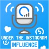 Under The Instagram Influence