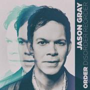 Order - EP - Jason Gray - Jason Gray