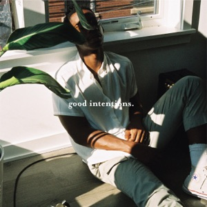 Good Intentions. - EP