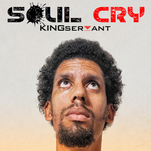 Kingservant - Soul Cry
