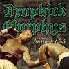 The Warrior's Code, Dropkick Murphys