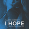 I Hope (feat. Charlie Puth) - Gabby Barrett lyrics