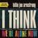 Billie Joe Armstrong I Think We're Alone Now - Billie Joe Armstrong