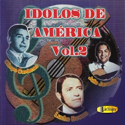Ídolos de América, Vol. 2 - Julio Jaramillo