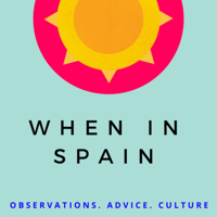 Podcast cover art for When in Spain