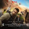 Lorne Balfe - 6 Underground (Music From the Netflix Film) artwork