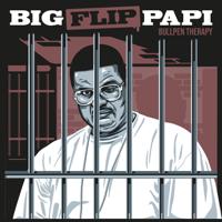 Bullpen Therapy - Big Flip Papi