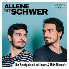 Alleine ist schwer - Der Sportpodcast mit Jonas und Mats Hummels