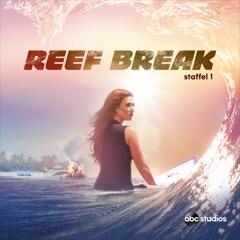 Reef Break, Staffel 1