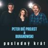 Peter Bic Project & BuranoWski - Posledný krát artwork