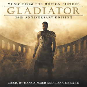 The Lyndhurst Orchestra, Gavin Greenaway, Hans Zimmer & Lisa Gerrard - Gladiator: 20th Anniversary Edition