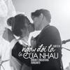 Đông Nhi - Ngày Đôi Ta Là Của Nhau (feat. Ong Cao Thang) artwork