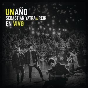 Sebastián Yatra & Reik - Un Año