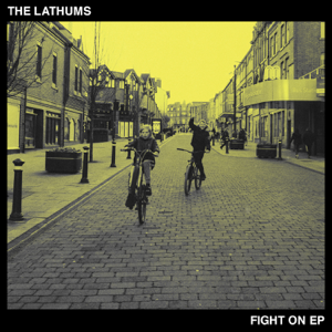 The Lathums - Fight On - EP