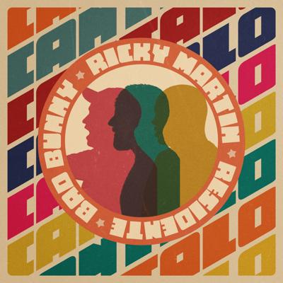 Ricky Martin, Residente & Bad Bunny - Cántalo Lyrics