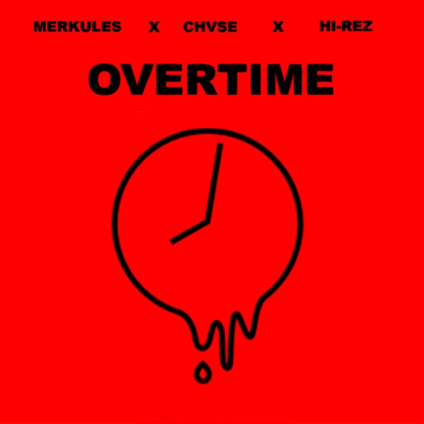 Overtime (feat. Merkules) - Single
