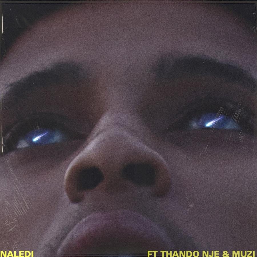 Espacio Dios - Naledi (feat. Muzi & Thando Nje) - Single
