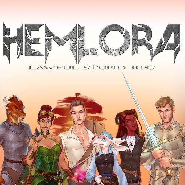 Lawful Stupid RPG Presents: Hemlora
