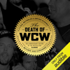 RD Reynolds & Bryan Alvarez - The Death of WCW (Unabridged) artwork
