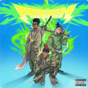 KSI - Poppin feat. Lil Pump & Smokepurpp