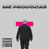 Dynoro & Fumaratto - Me Provocas artwork