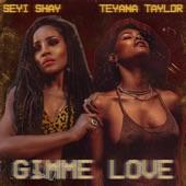 Teyana Taylor;Seyi Shay - Gimme Love (Remix)