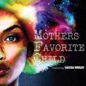 Mothers Favorite Child - Vanilla Cookie (feat. Saeeda Wright)